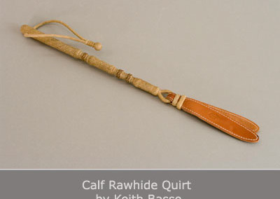 Calf Rawhide Quirt by Keith Basso