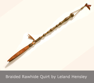 Braided Rawhide Quirt by Leland Hensley