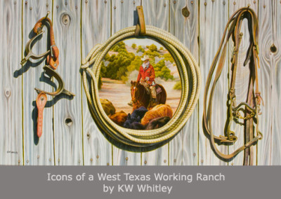 Icons of a West Texas Working Ranch by KW Whitley